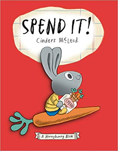 Spend It! by Cinders McLead from RoosterMoney